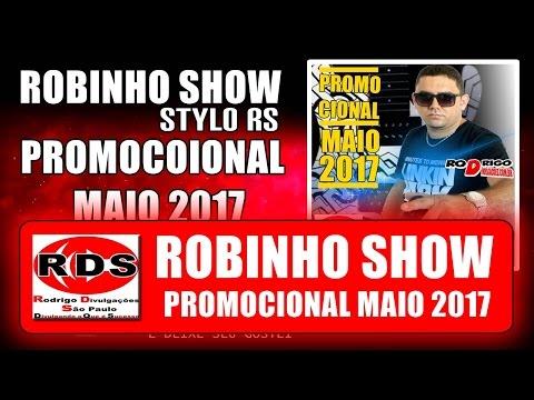 Robinho Show - Promocional Maio