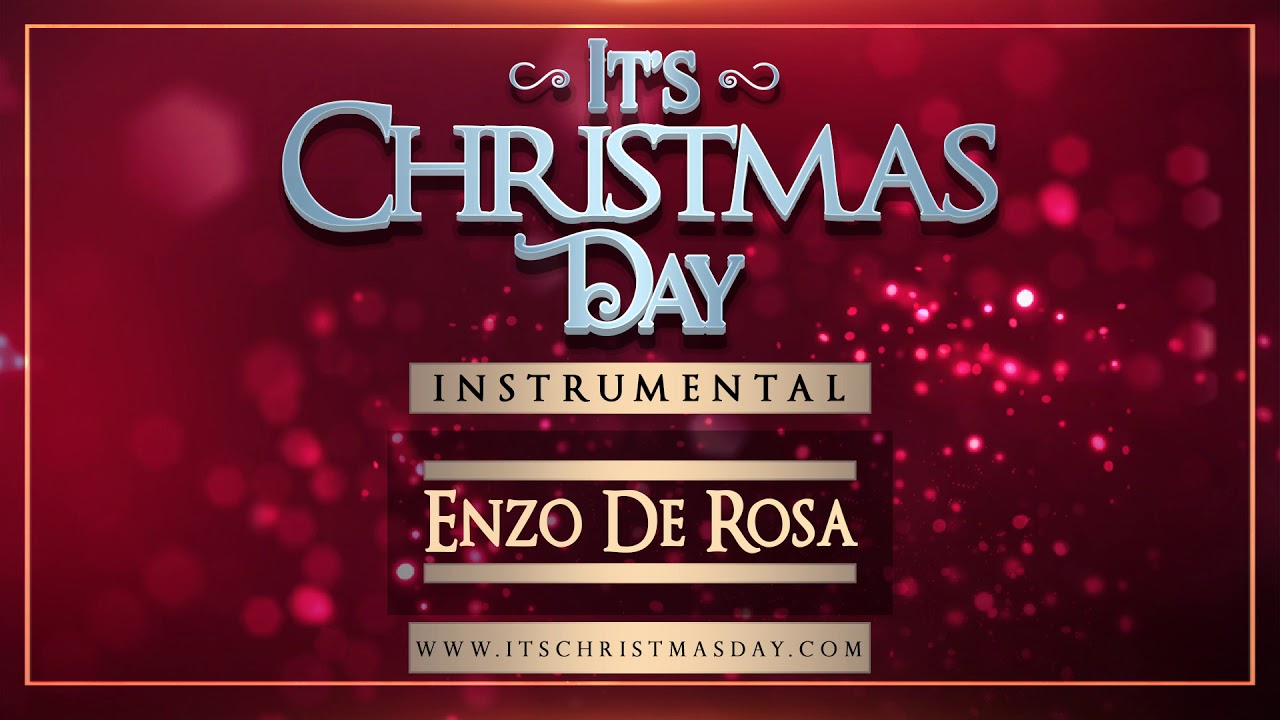 It's Christmas Day Orchestral Instrumental -  Enzo De Rosa