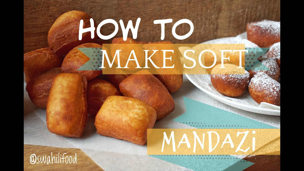 How To Make Soft Mandazi Youtube