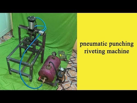 Pneumatic Punching And Riveting Project | Innovative Working Project