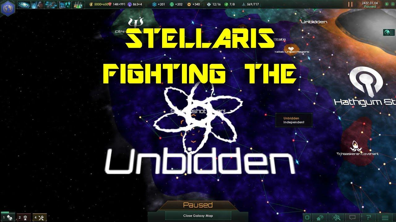 STELLARIS - Fighting the UNBIDDEN!
