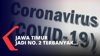 Kasus Corona Jawa Timur Melonjak, Jadi Nomor 2 Terbanyak di Indonesia
