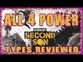 INFAMOUS SECOND SON | BEST POWER TYPE/CLASS? | 4 EPIC RAMPAGES & REVIEW | SMOKE NEON VIDEO CONCRETE