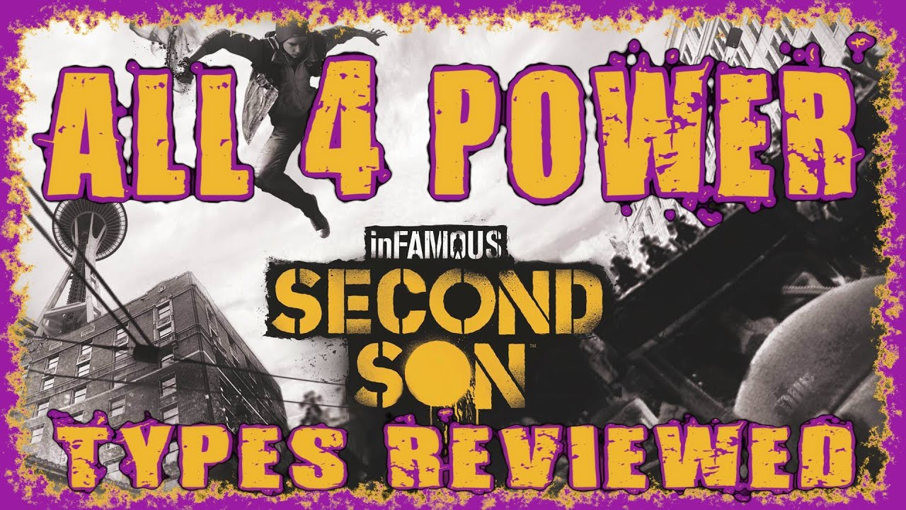 INFAMOUS SECOND SON | BEST POWER TYPE/CLASS? | 4 EPIC RAMPAGES & REVIEW | SMOKE NEON VIDEO CONCRETE #1
