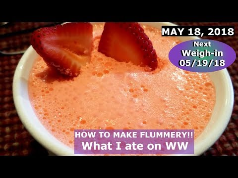 What I ate | I did something DUMB | How to make Flummery | MAY 18 2018