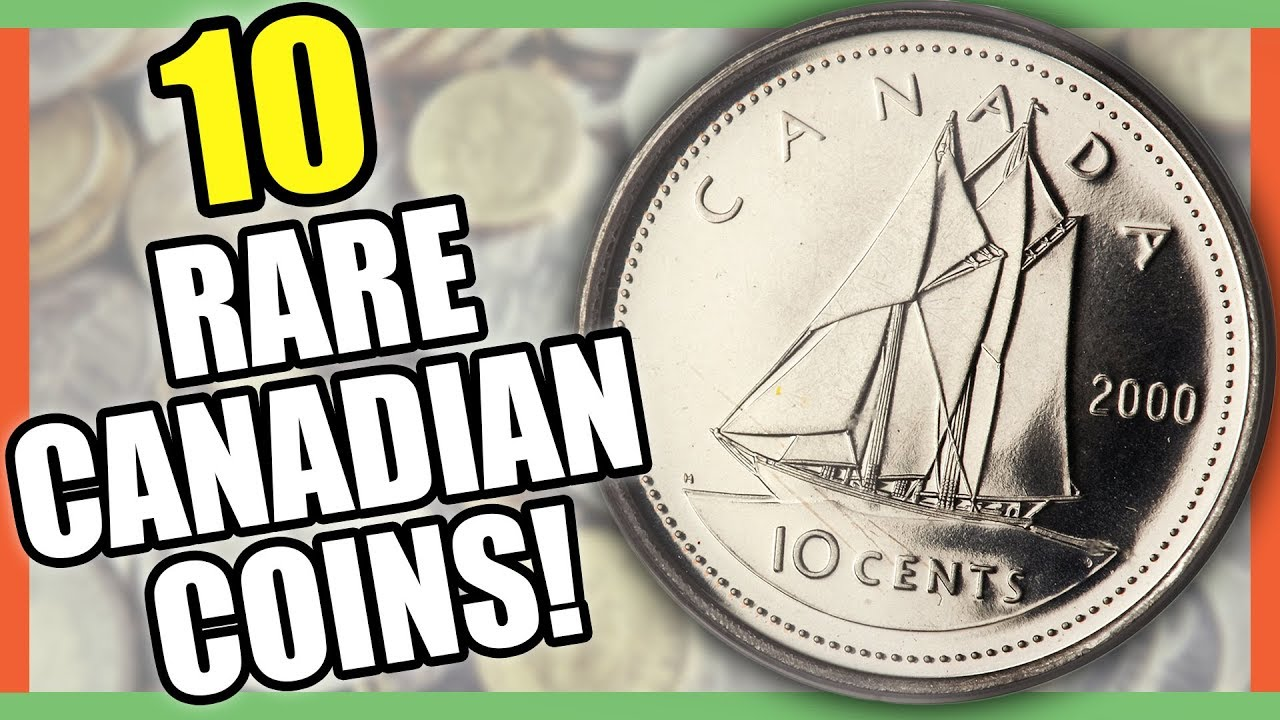 10 Rare Canadian Coins Worth Money Valuable Canadian