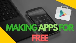 How to Make Apps for Free [No Coding] HD