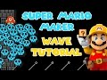 Super Mario Maker - Wave Level Tutorial - Tips and Tricks