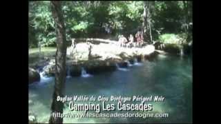 Camping Les cascades Dordogne Perigord Noir Saint Cybranet Daglan sarlat vallée du ceou