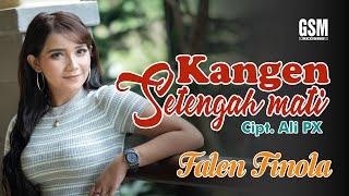 Dj Kentrung Kangen Setengah Mati - Falen Finola I Official Music Video