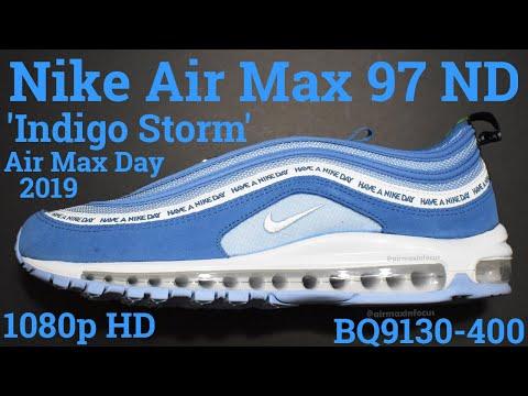Nike Air Max 97 ND 'Indigo Storm' BQ9130 400 (2019) A Detailed Look!