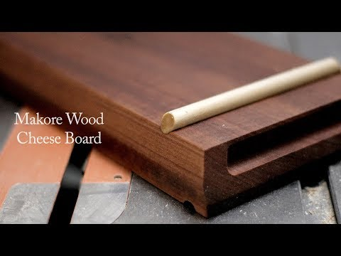 How to make a Makore Wood Cheese Board - Serving Board, Beautiful gift idea