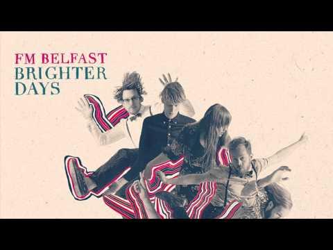 FM Belfast - Holiday