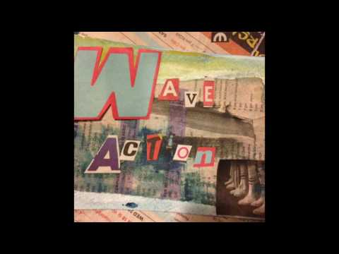 Wave Action//Wave Action(2016)