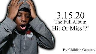 Childish Gambino 3.15.20 Full album Review & Reaction