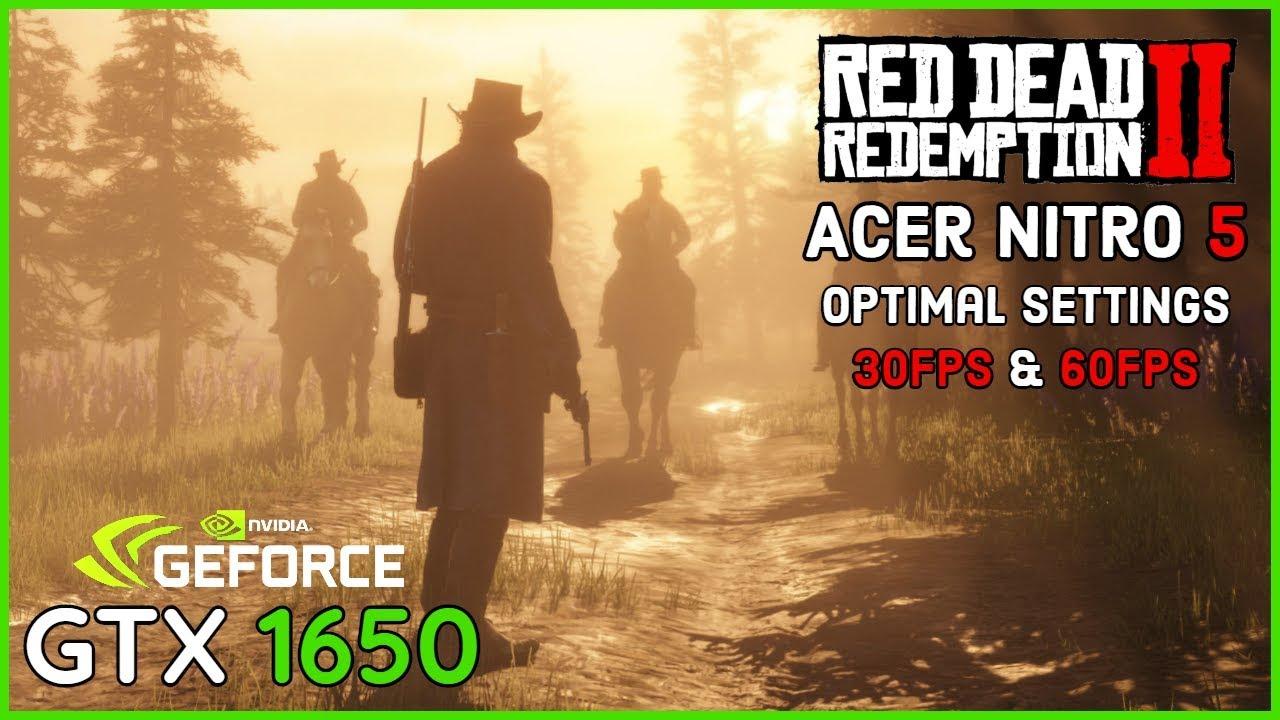 Red Dead Redemption 2 - GTX 1650 + i5 9300h Acer Nitro 5 (Optimal Settings 30FPS/60FPS Targets)