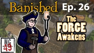 banished colonial charter episode 26 we have a lot of new friends
