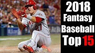 2018 Fantasy Baseball Top 15 Draft Position Rankings