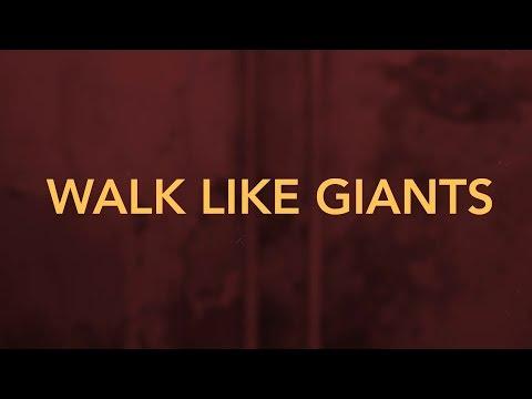 Walk Like Giants [Official Lyric Video]