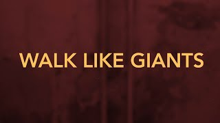 MATT BEILIS - WALK LIKE GIANTS (Official Lyric Video)
