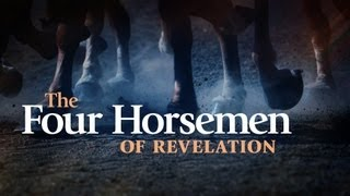 Beyond Today -- The Four Horsemen of Revelation
