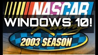 NASCAR 2003 IN WINDOWS 10! How to Get NASCAR Racing 2003 to Work in Windows 10
