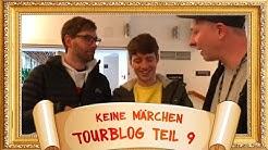 Deine Freunde - Keine Märchen Tourtagebuch Teil 2