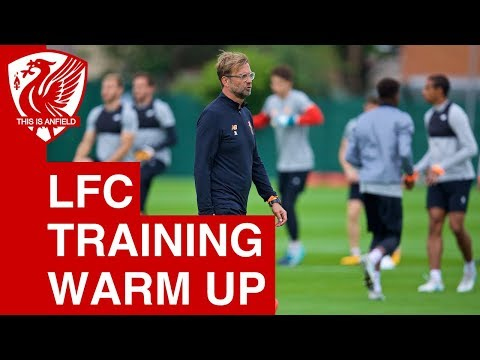 Liverpool training warm-up ahead of Hoffenheim Champions League play-off