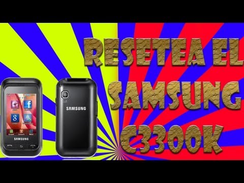 Como Resetear un Celular Samsung GT-C3300k