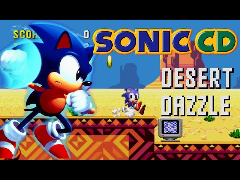 Sonic CD Desert Dazzle Gameplay