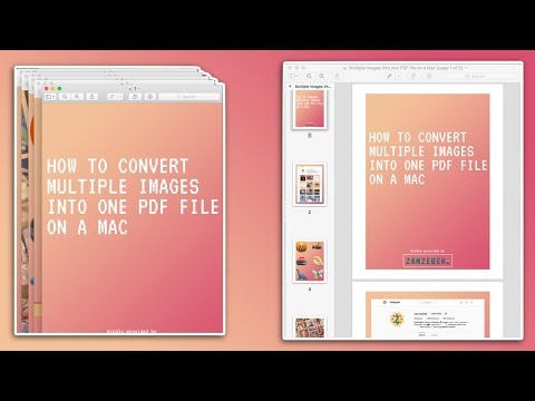 How To Convert Multiple Images Into One Pdf File On A Mac Macos Tutorial 2020 Youtube