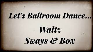 Learn Ballroom Waltz with no partner! Get your footwork down.