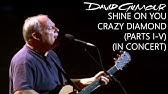 David Gilmour - Shine On You Crazy Diamond (Parts I–V) (In Concert)