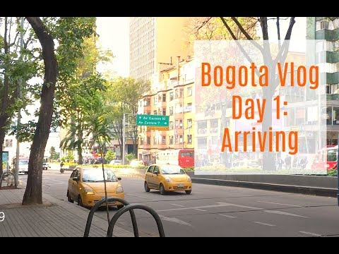 DAY 1: ARRIVING IN BOGOTA, COLOMBIA | JULY 2017 | TRAVEL VLOG