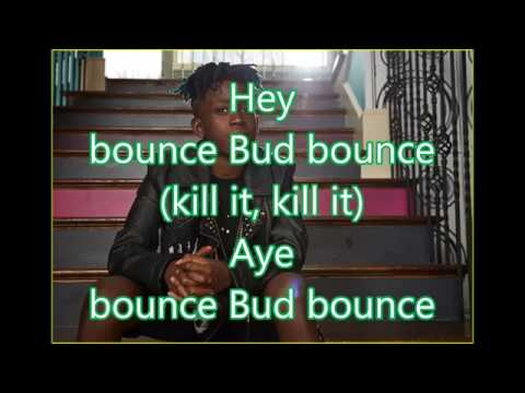 Street Bud - Bud Bounce Lyrics