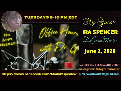 Office Hours With Dr. G. With Guest Ira DeGramMaster Spencer