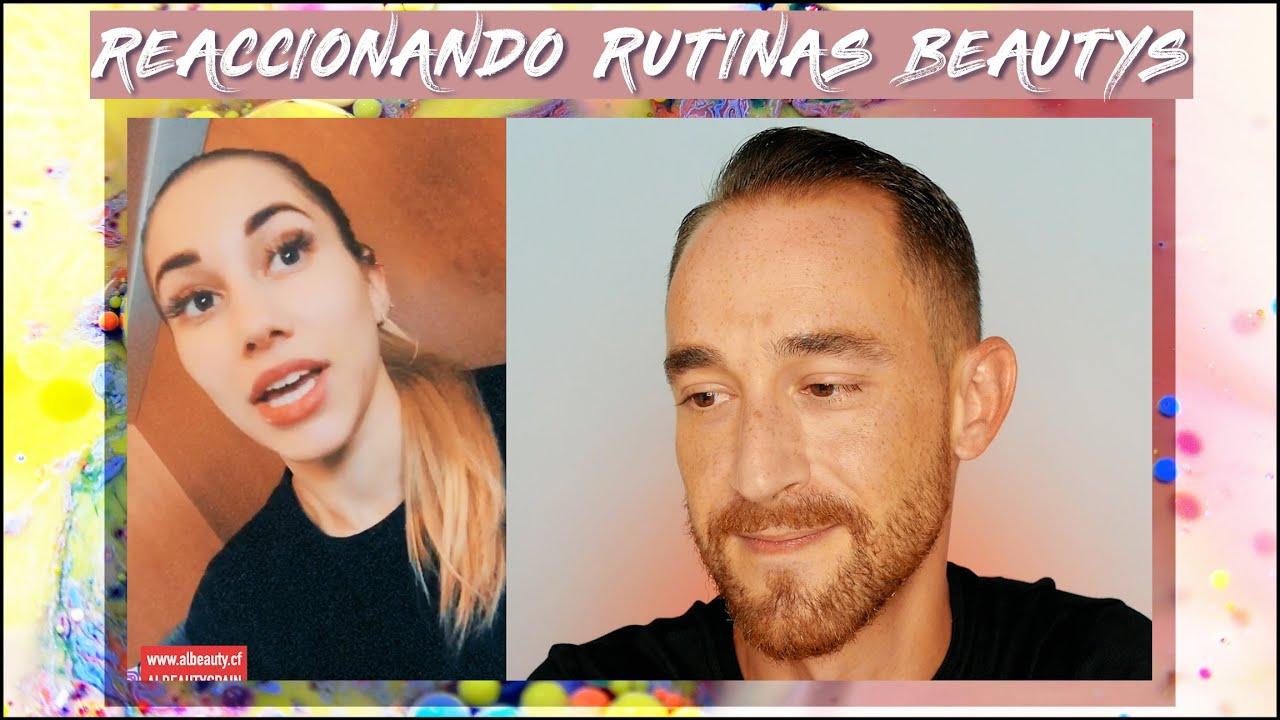 REACCIONANDO A LAS RUTINAS DE MIS BEAUTYS #2 SKINCARE