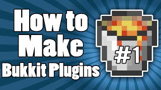 How To Make Bukkit Plugins: Your Very First Plugin!   Episode 1   1.8