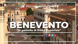Benevento - Piccola Grande Italia