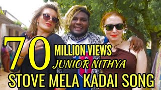 STOVE MELA KADAI SONG 2019 /JUNIOR NITHYA  9042353312 / GANA SONG 2020