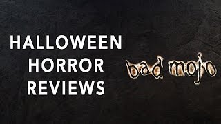 Bad Mojo Review | Halloween Horror