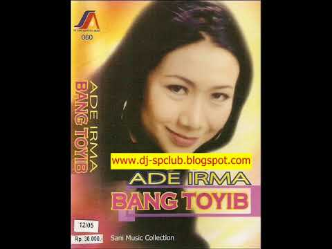 [FULL ALBUM] Ade Irma - Bang Toyib [2004]