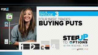 Ep 3.3 - Buying Puts | Step Up to Options