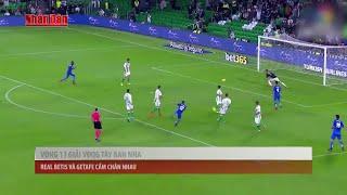 Tin Thể Thao 24h Hôm Nay (19h - 4/11): Vòng 11 VĐQG Tây Ban Nha  Real Betis Cầm Chân Getafe