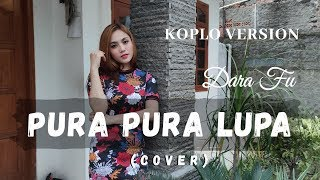 Gambar cover PURA PURA LUPA - MAHEN (COVER) | DARA FU OFFICIAL