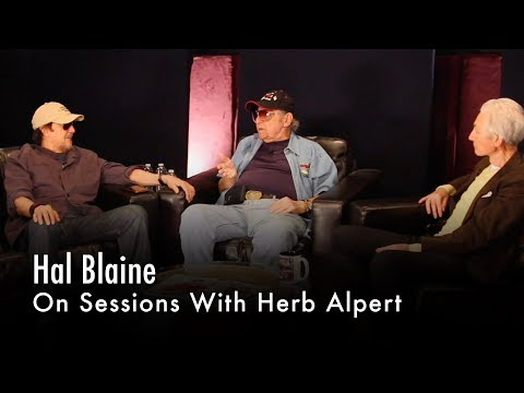 Hal Blaine On Sessions With Herb Alpert