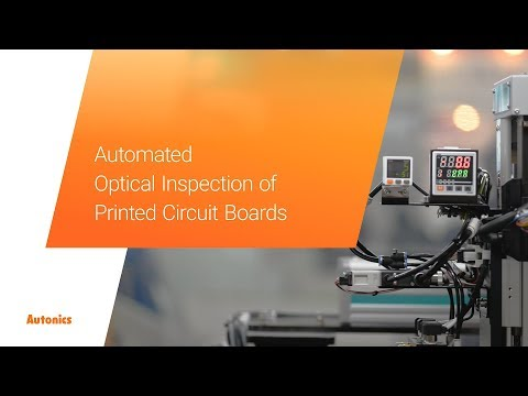 Autonics : Automated Optical Inspection Of Printed Circuit Boards