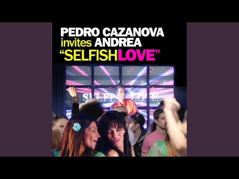 Selfish Love (Gregor Salto Remix)