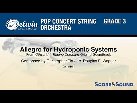 Allegro for Hydroponic Systems, arr. Douglas E. Wagner – Score & Sound