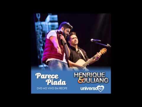 Henrique e Juliano - Parece piada (Novas Histórias - Ao Vivo Em Recife)